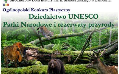 """Zaproszenie do udziału w Ogólnopolskim Konkursie Plastycznym- """"Dziedzictwo UNESCO…"""""""